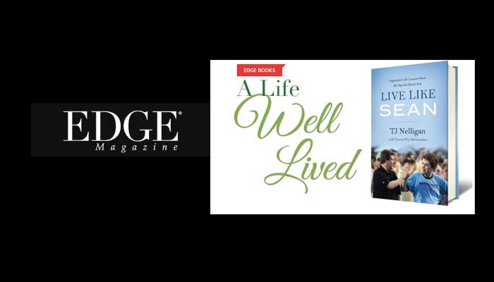 "EDGE Magazine review of ""Live Like Sean"" by TJ Nelligan"